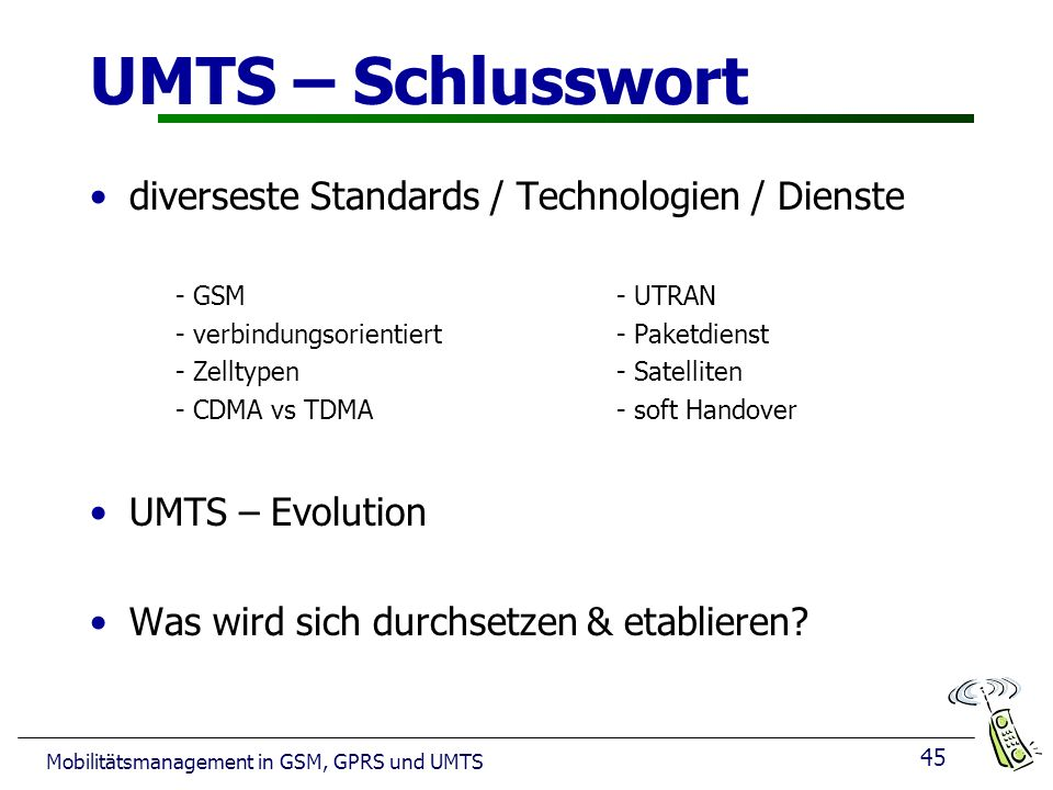 UMTS – Schlusswort diverseste Standards / Technologien / Dienste