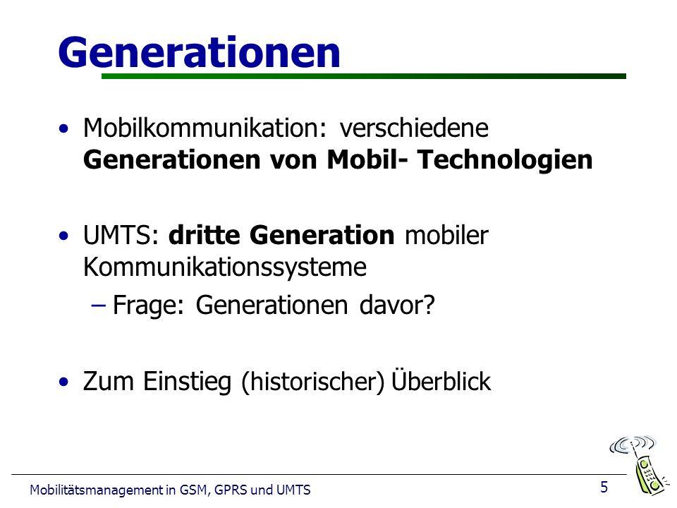 Generationen Mobilkommunikation: verschiedene Generationen von Mobil- Technologien. UMTS: dritte Generation mobiler Kommunikationssysteme.