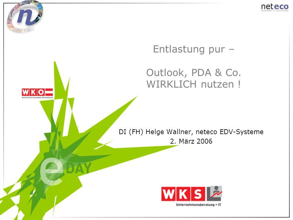 Entlastung pur – Outlook, PDA & Co. WIRKLICH nutzen !