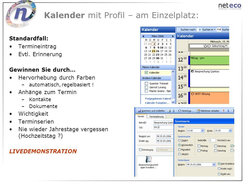 Kalender mit Profil – am Einzelplatz:
