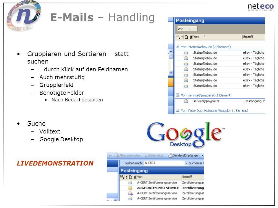 E-Mails – Handling Gruppieren und Sortieren – statt suchen Suche