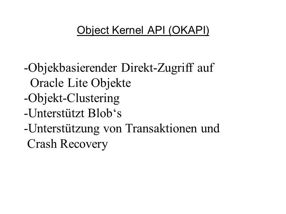 Object Kernel API (OKAPI)