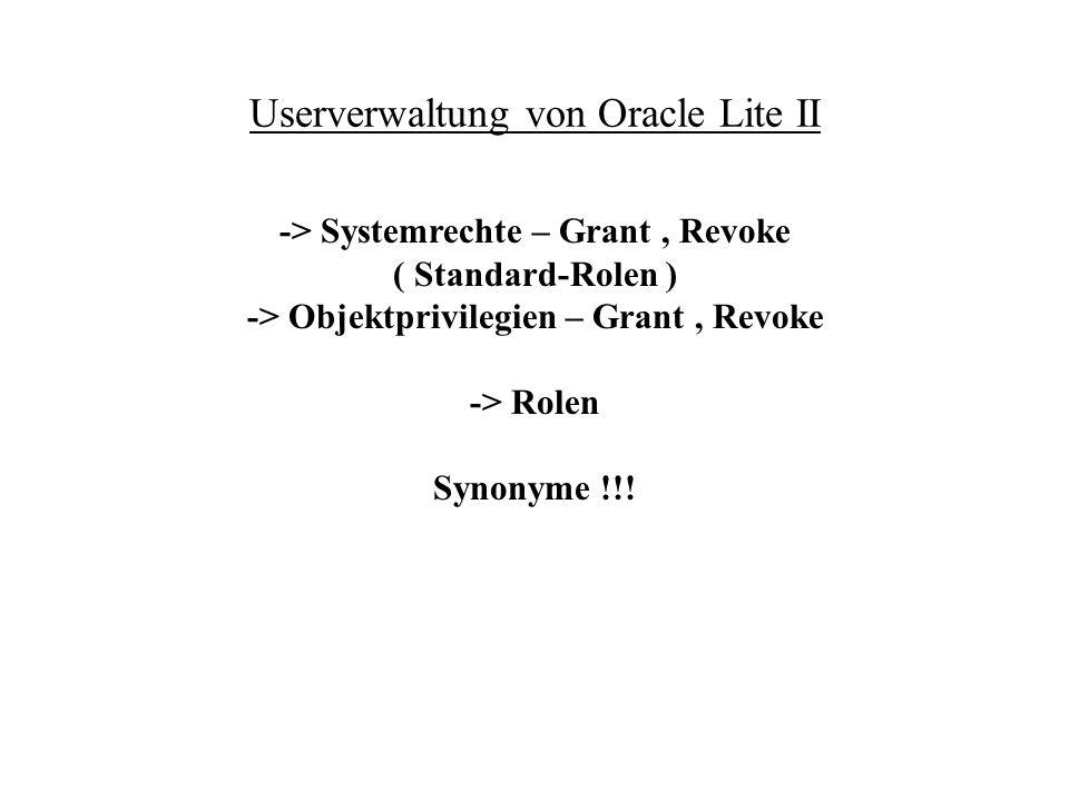 Userverwaltung von Oracle Lite II