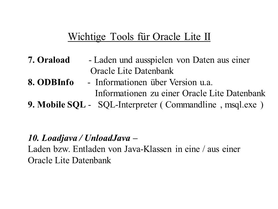 Wichtige Tools für Oracle Lite II