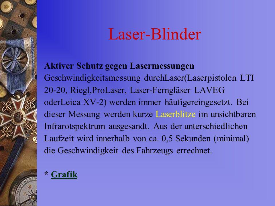 Laser-Blinder Aktiver Schutz gegen Lasermessungen