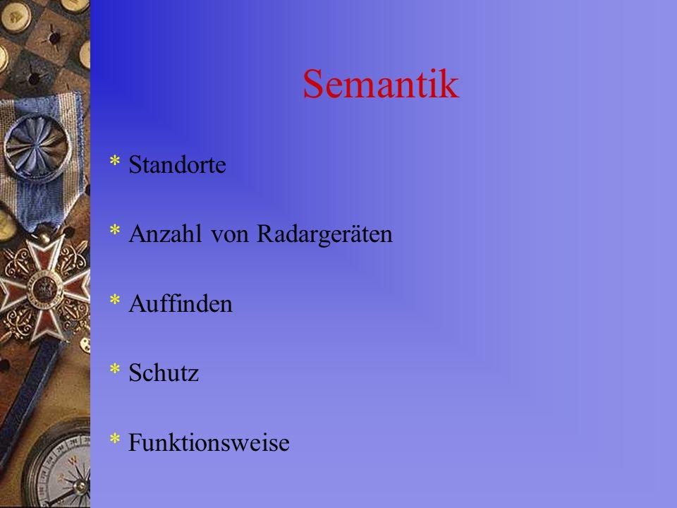 Semantik * Standorte * Anzahl von Radargeräten * Auffinden * Schutz