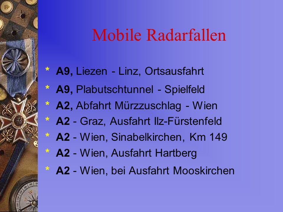 Mobile Radarfallen * A9, Liezen - Linz, Ortsausfahrt