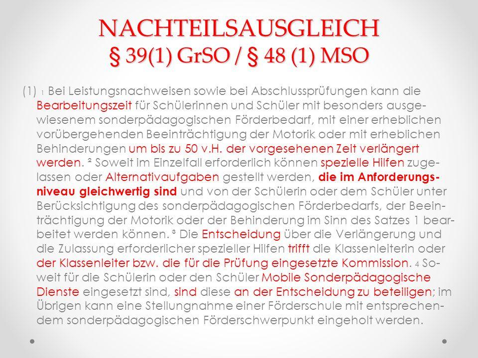 NACHTEILSAUSGLEICH § 39(1) GrSO / § 48 (1) MSO
