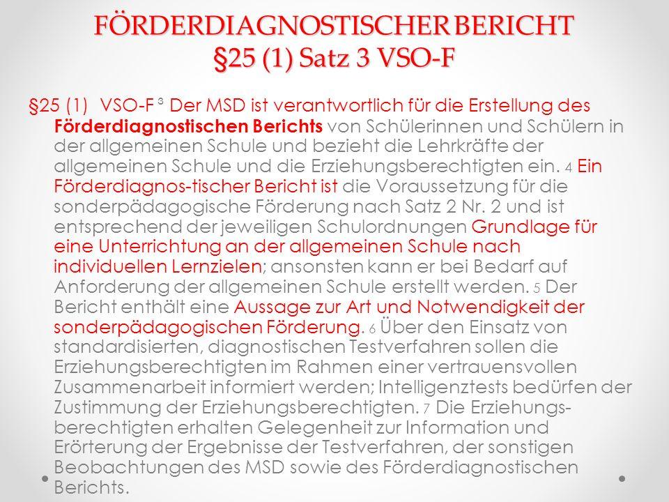 FÖRDERDIAGNOSTISCHER BERICHT §25 (1) Satz 3 VSO-F