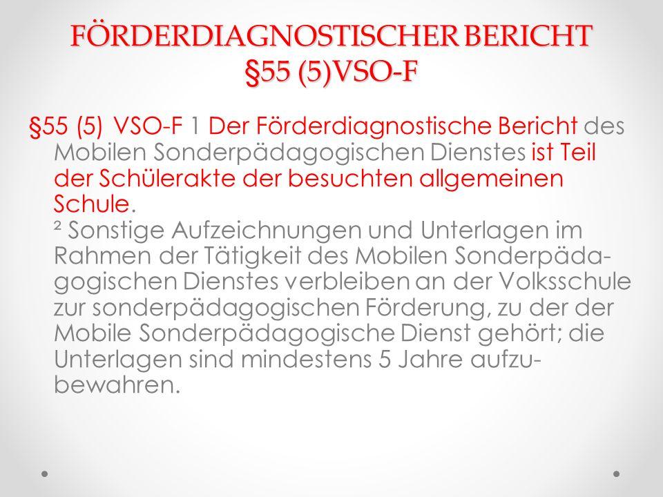 FÖRDERDIAGNOSTISCHER BERICHT §55 (5)VSO-F