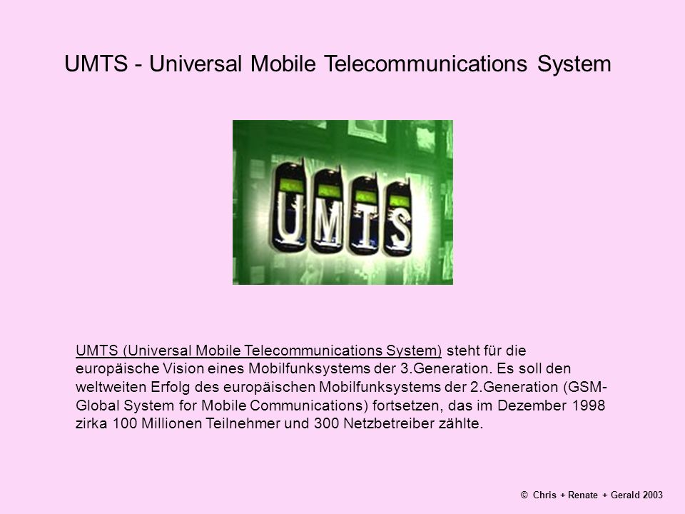 UMTS - Universal Mobile Telecommunications System