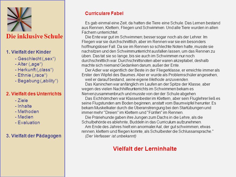 Die inklusive Schule Vielfalt der Lerninhalte Curriculare Fabel