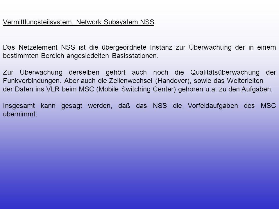 Vermittlungsteilsystem, Network Subsystem NSS