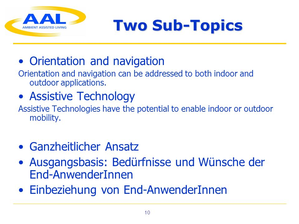 Two Sub-Topics Orientation and navigation Assistive Technology