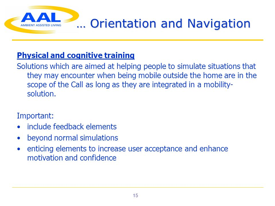 … Orientation and Navigation