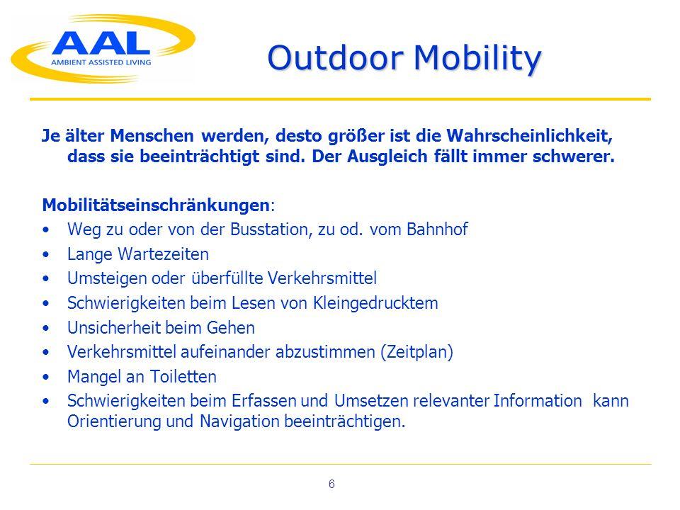 Outdoor Mobility Je älter Menschen werden, desto größer ist die Wahrscheinlichkeit, dass sie beeinträchtigt sind. Der Ausgleich fällt immer schwerer.