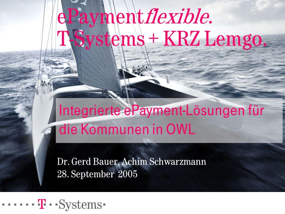 ePaymentflexible. T-Systems + KRZ Lemgo.