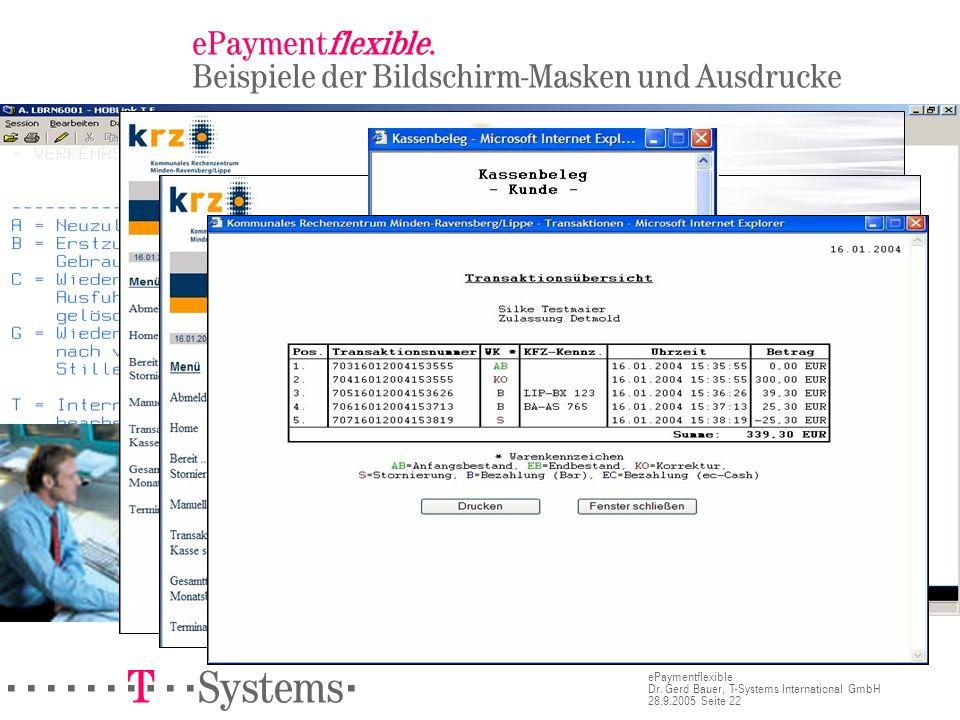 ePaymentflexible. Beispiele der Bildschirm-Masken und Ausdrucke