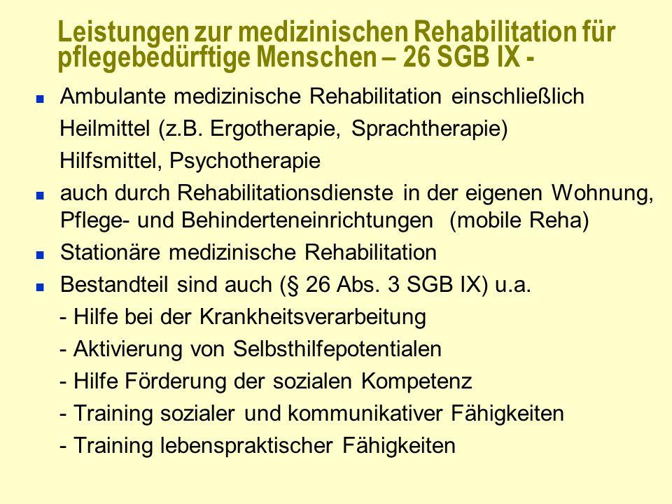 Leistungen zur medizinischen Rehabilitation für pflegebedürftige Menschen – 26 SGB IX -