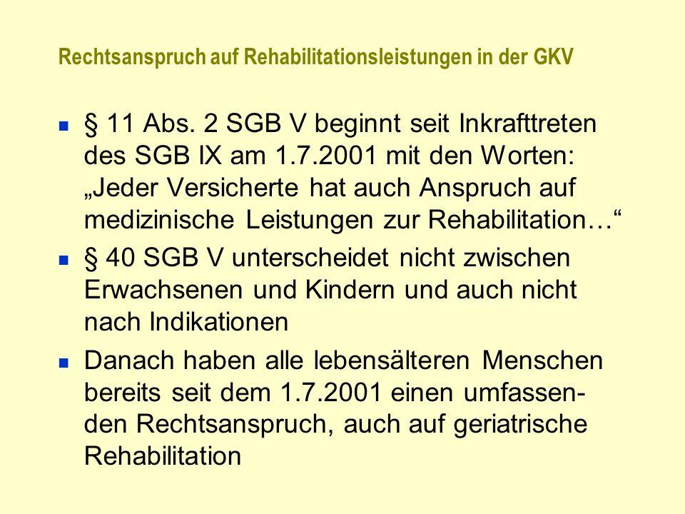 Rechtsanspruch auf Rehabilitationsleistungen in der GKV