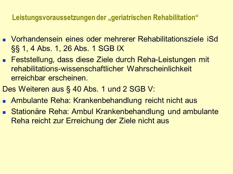 """Leistungsvoraussetzungen der """"geriatrischen Rehabilitation"""