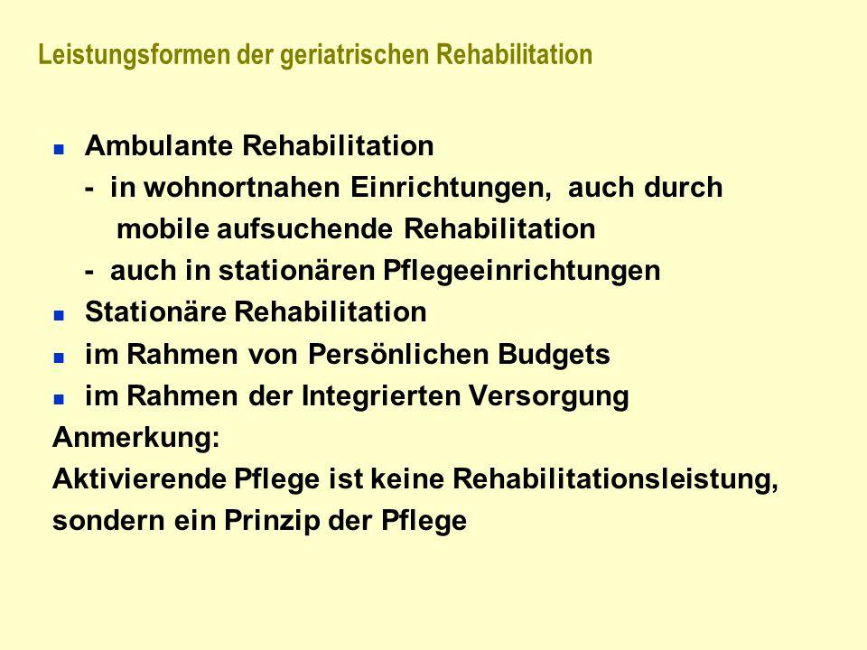 Leistungsformen der geriatrischen Rehabilitation