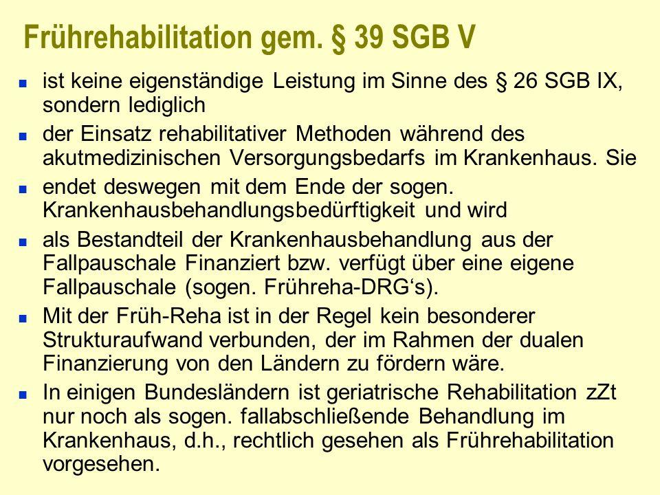 Frührehabilitation gem. § 39 SGB V