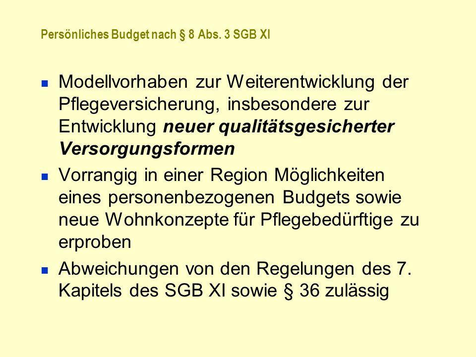 Persönliches Budget nach § 8 Abs. 3 SGB XI