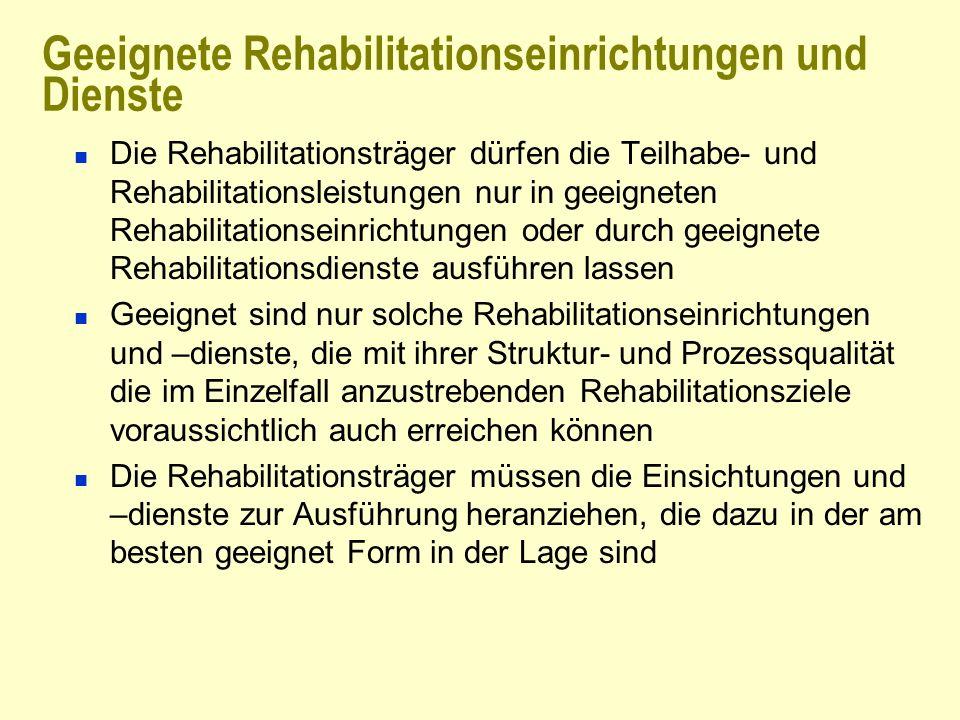 Geeignete Rehabilitationseinrichtungen und Dienste