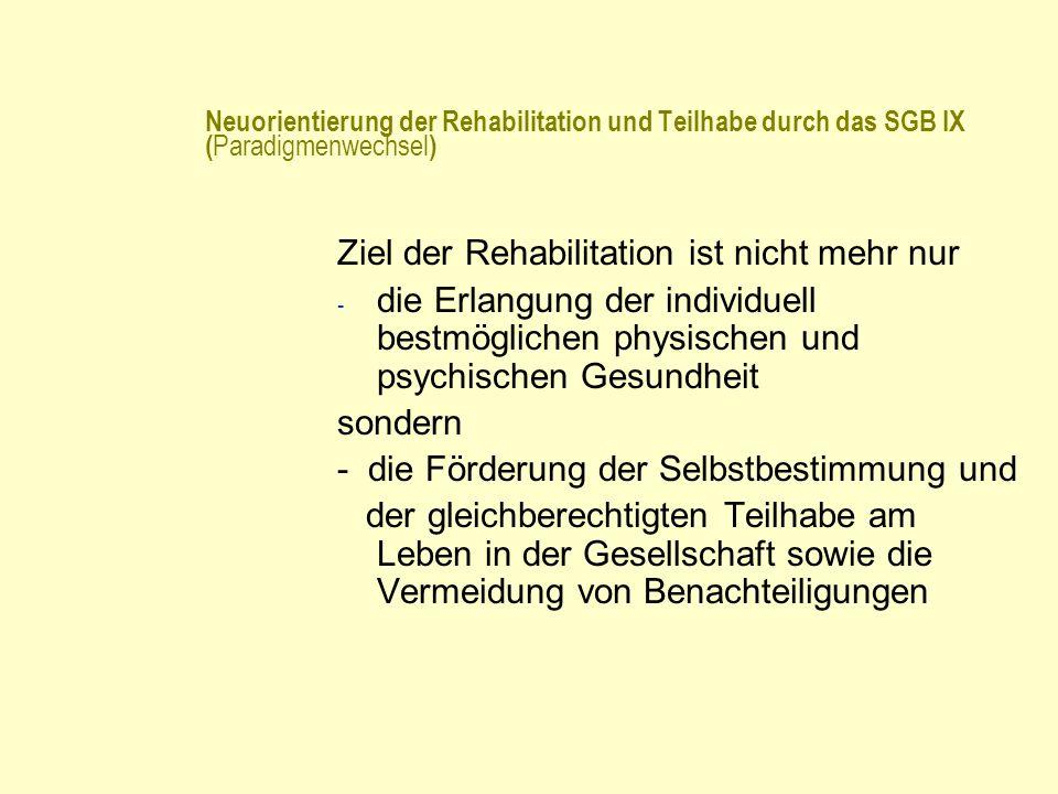 Ziel der Rehabilitation ist nicht mehr nur