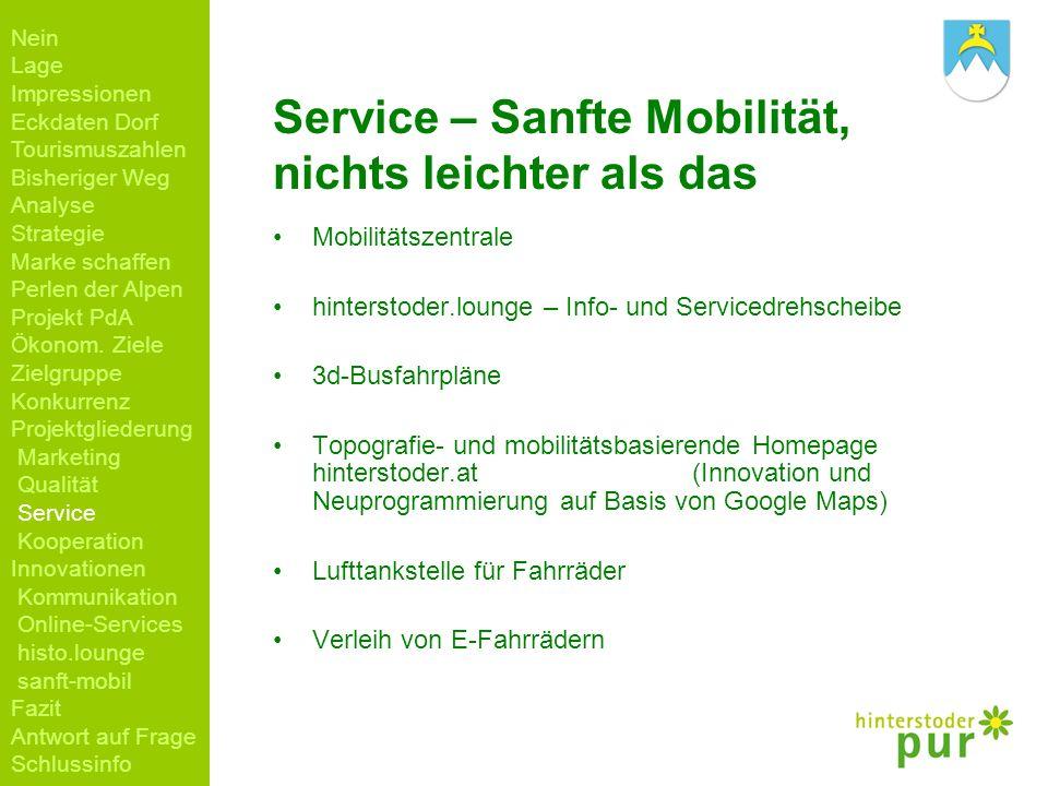 Service – Sanfte Mobilität, nichts leichter als das