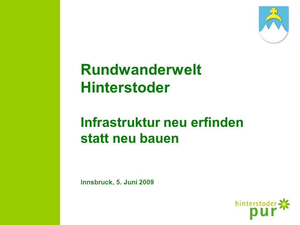 Rundwanderwelt Hinterstoder Infrastruktur neu erfinden statt neu bauen