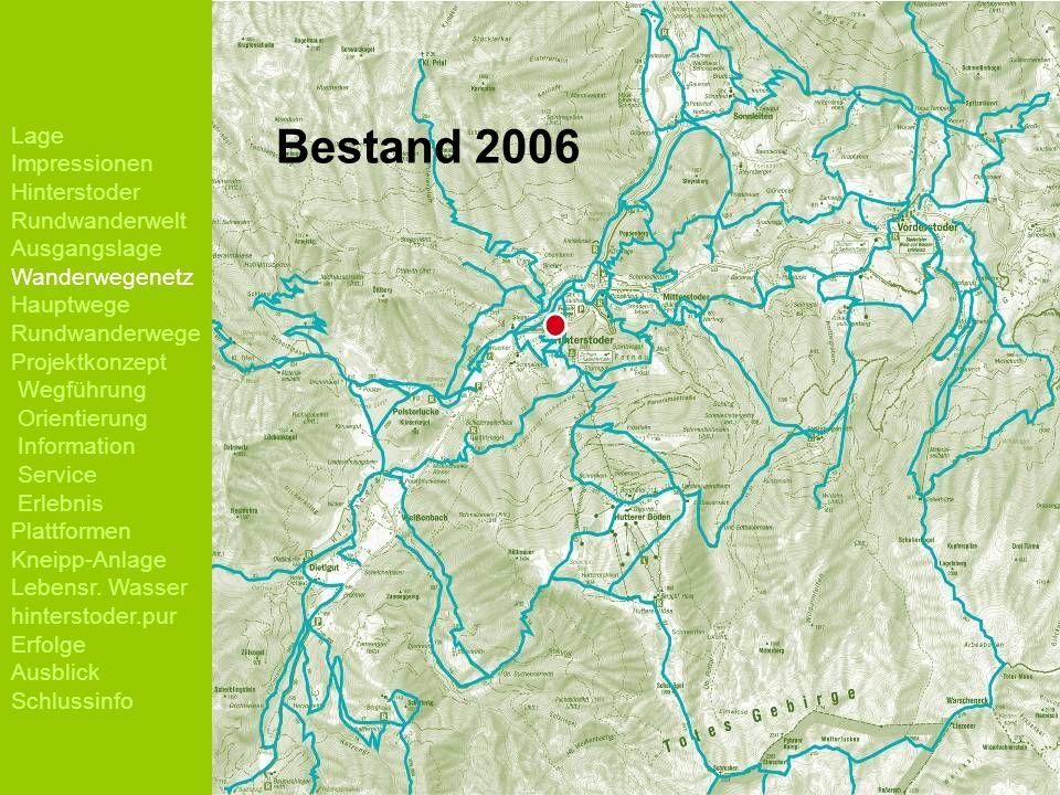 Bestand 2006 Lage Impressionen Hinterstoder Rundwanderwelt