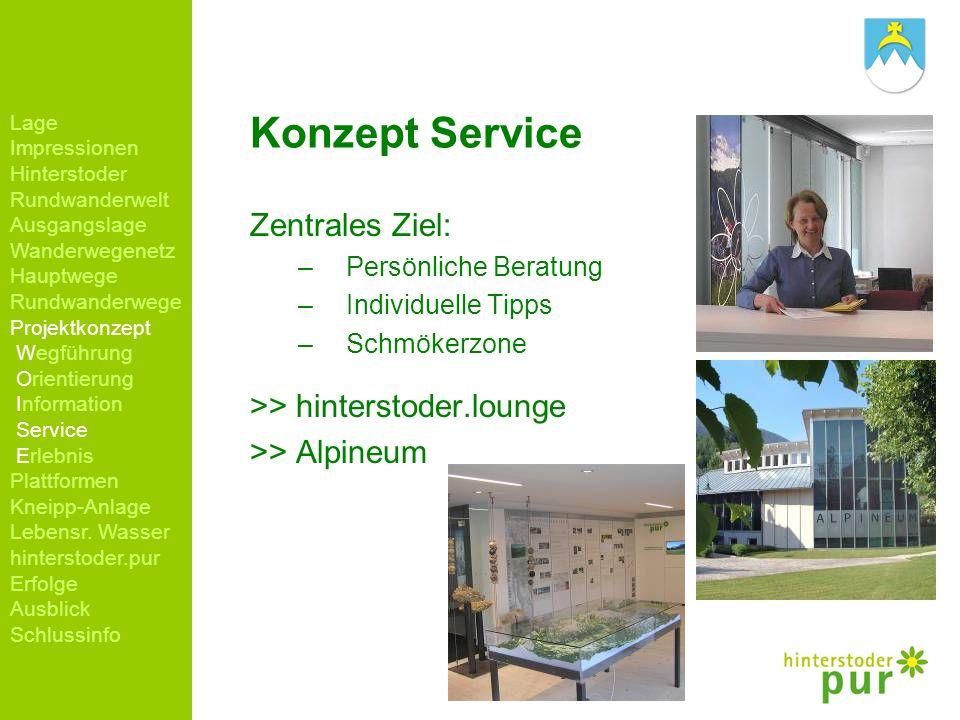 Konzept Service Zentrales Ziel: >> hinterstoder.lounge