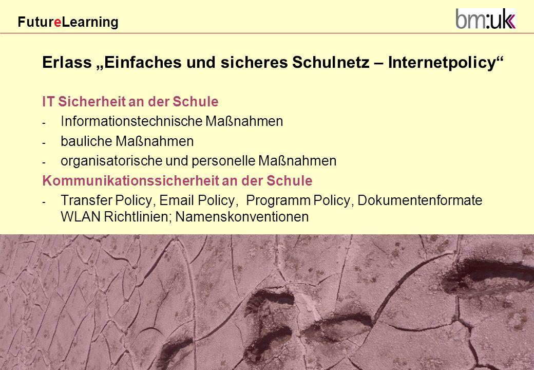 """Erlass """"Einfaches und sicheres Schulnetz – Internetpolicy"""