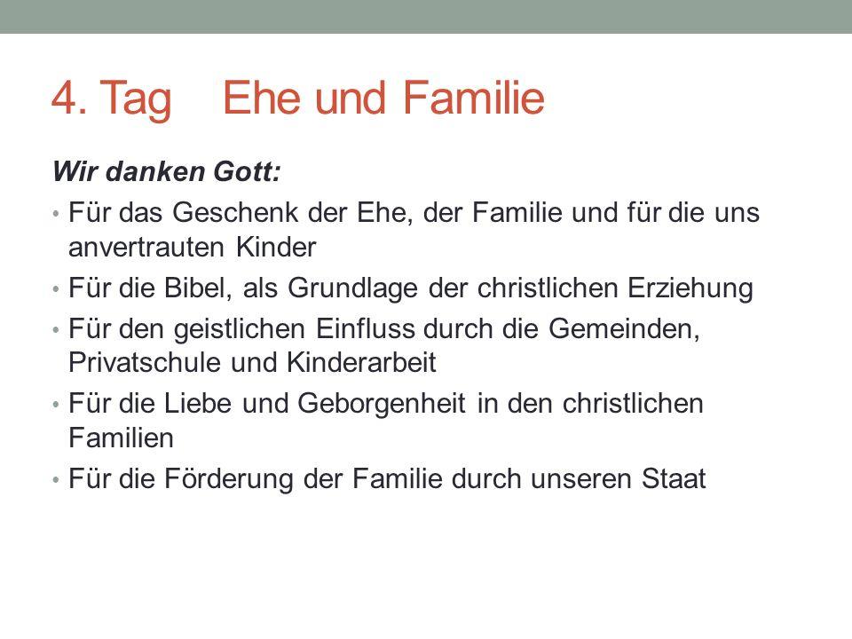 4. Tag Ehe und Familie Wir danken Gott:
