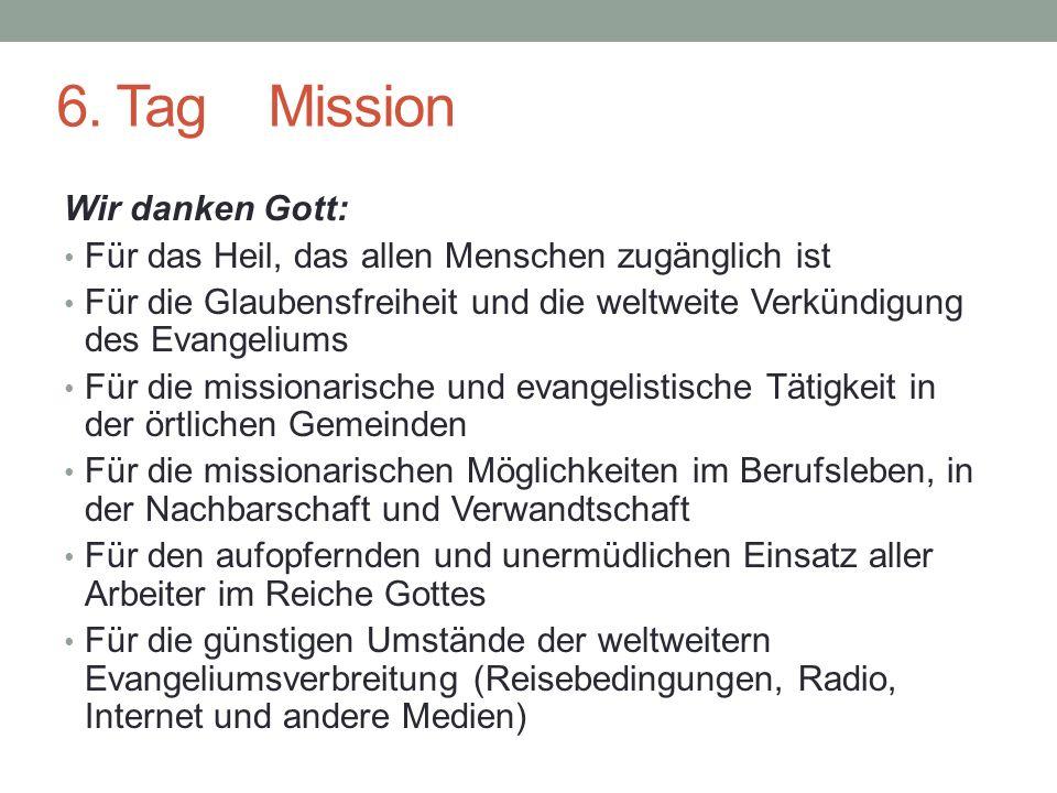 6. Tag Mission Wir danken Gott: