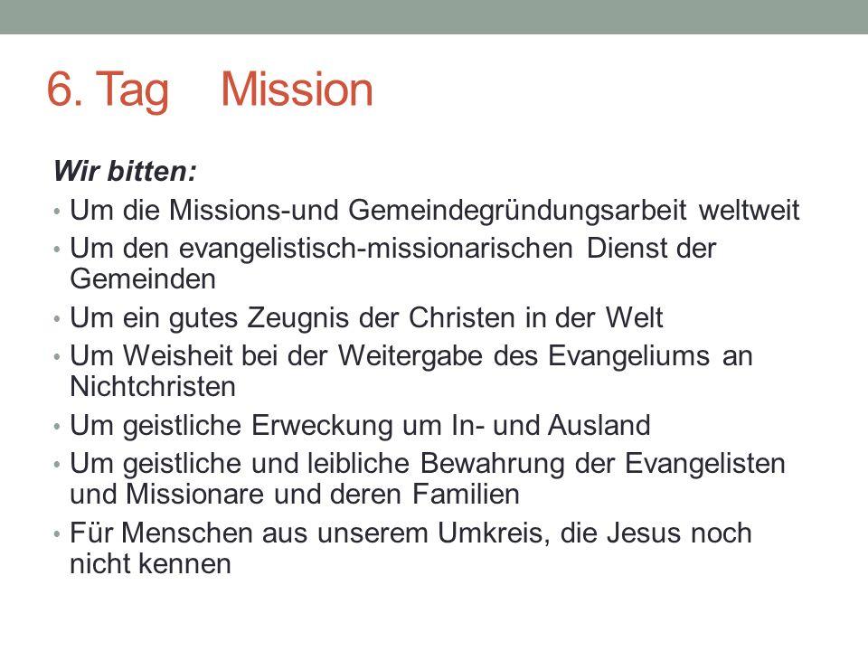 6. Tag Mission Wir bitten: