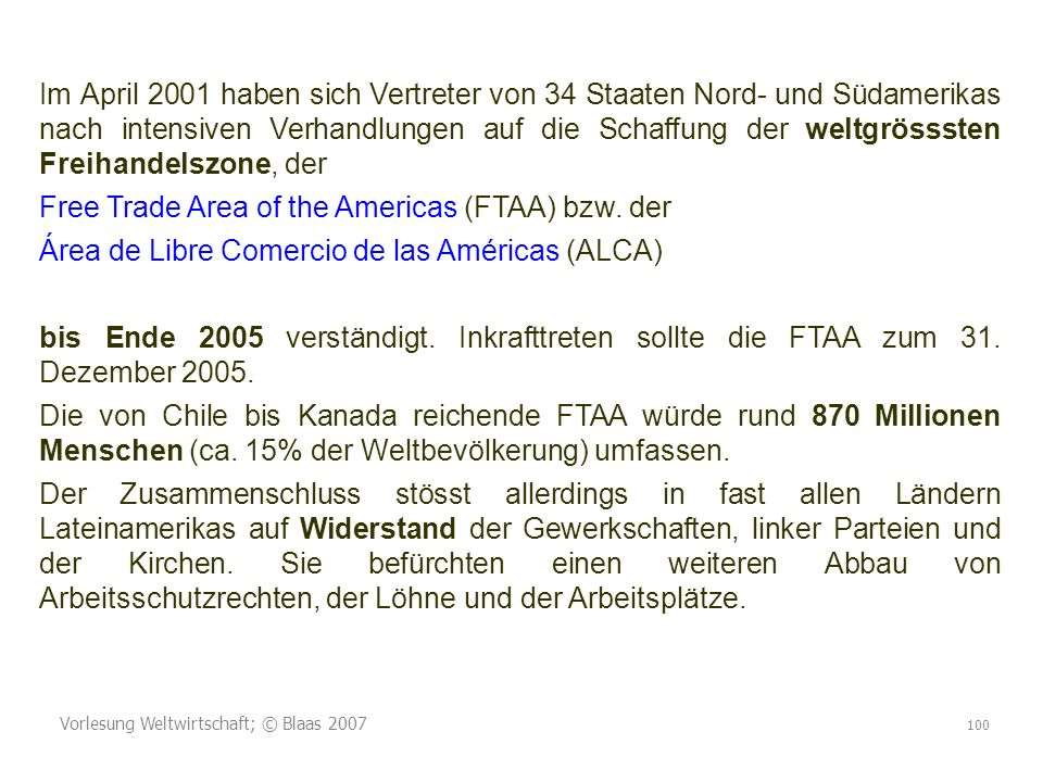 Free Trade Area of the Americas (FTAA) bzw. der