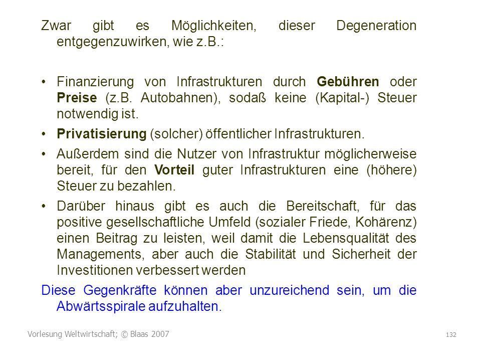 Privatisierung (solcher) öffentlicher Infrastrukturen.