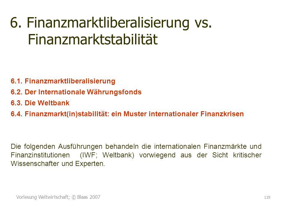 6. Finanzmarktliberalisierung vs. Finanzmarktstabilität