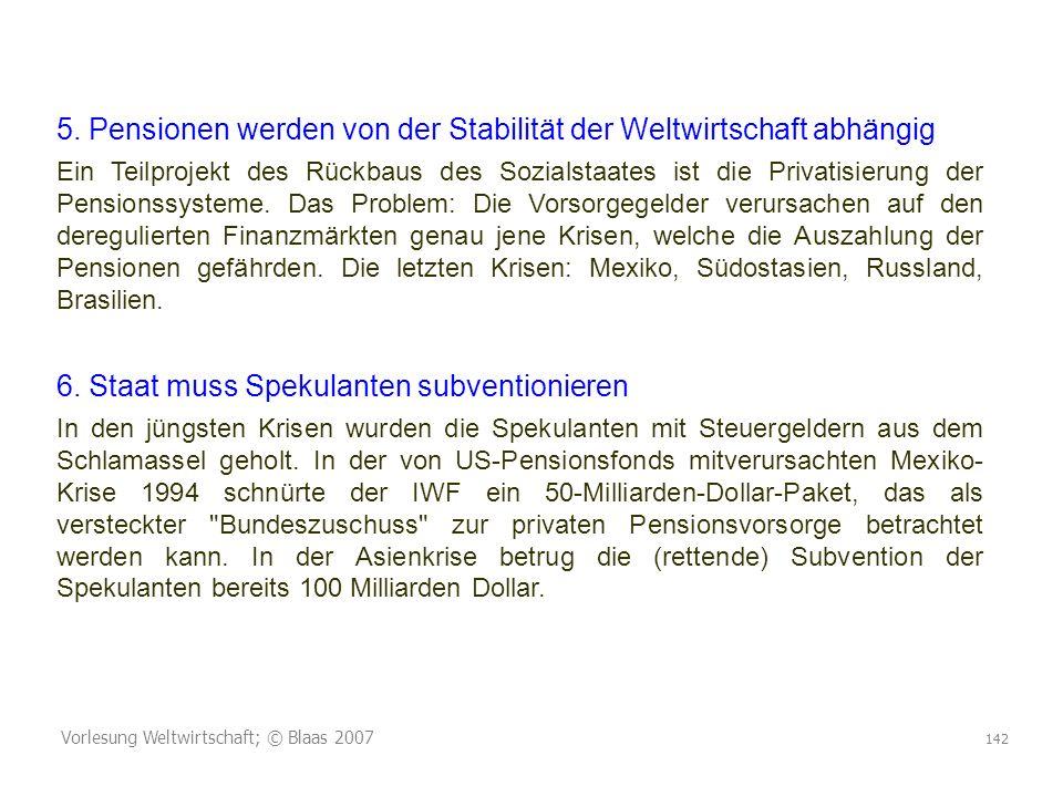 5. Pensionen werden von der Stabilität der Weltwirtschaft abhängig