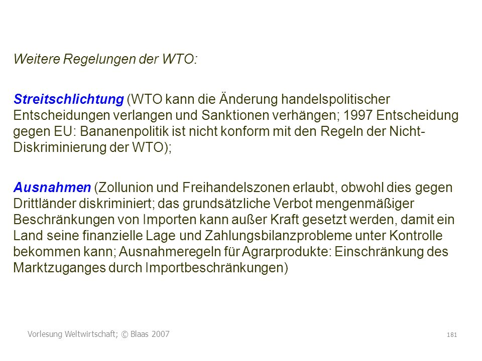 Weitere Regelungen der WTO: