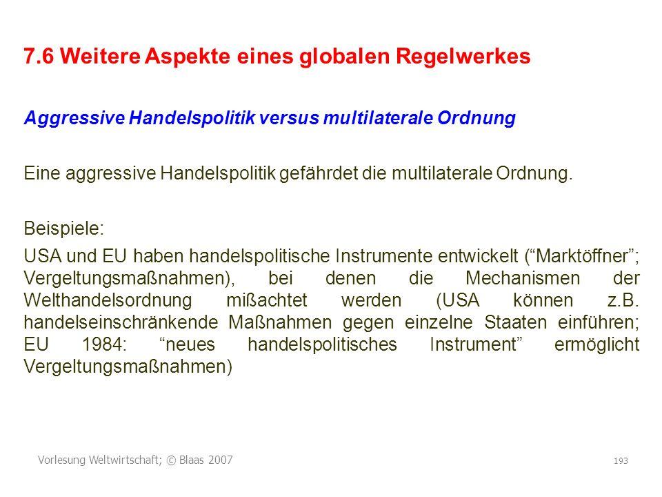 7.6 Weitere Aspekte eines globalen Regelwerkes