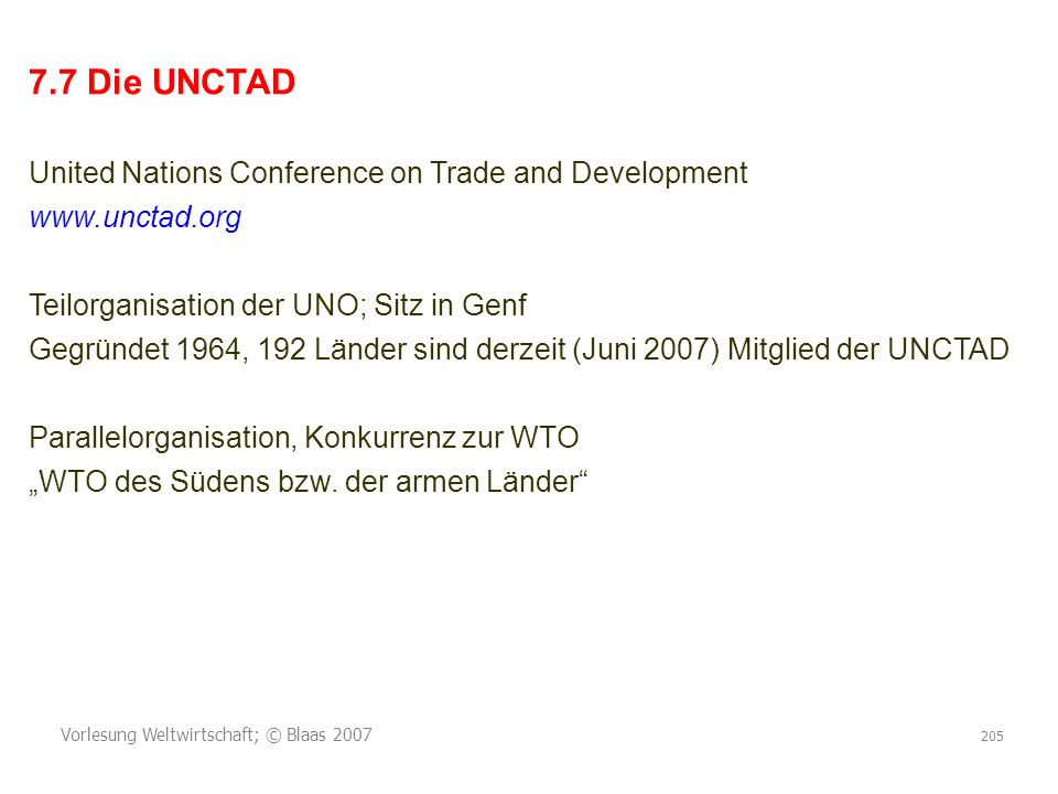7.7 Die UNCTAD United Nations Conference on Trade and Development