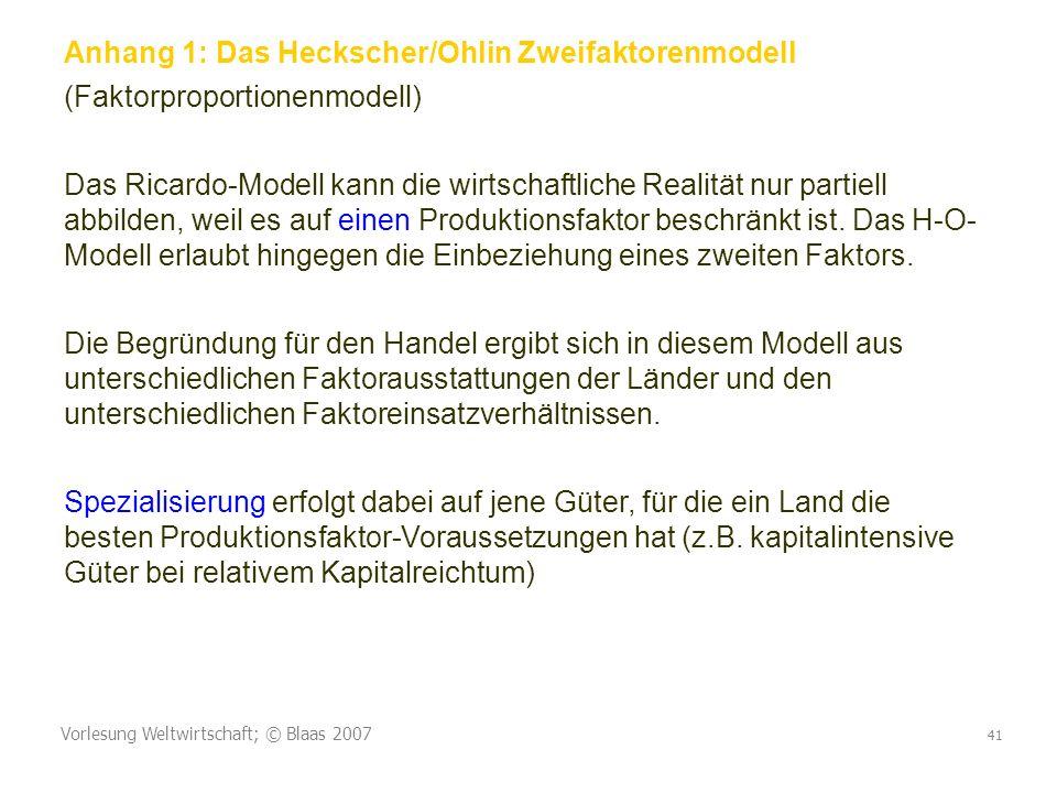 Anhang 1: Das Heckscher/Ohlin Zweifaktorenmodell