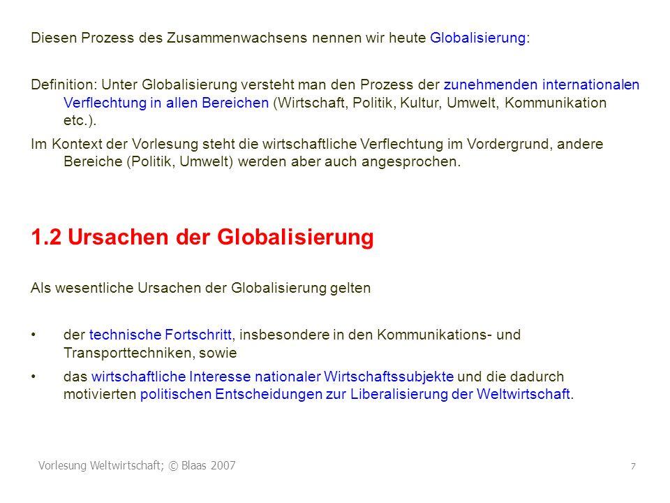 1.2 Ursachen der Globalisierung