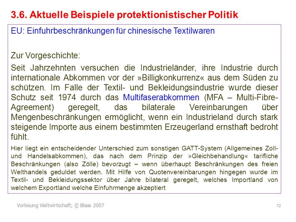 3.6. Aktuelle Beispiele protektionistischer Politik