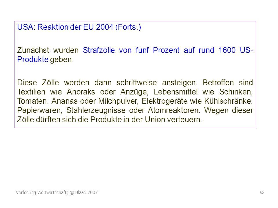 USA: Reaktion der EU 2004 (Forts.)
