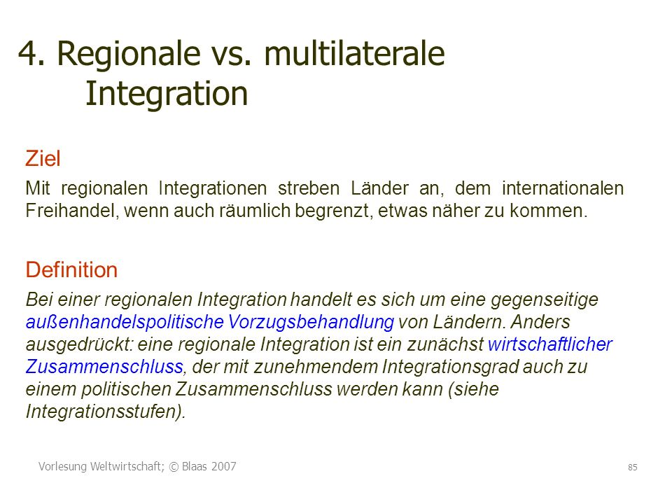 4. Regionale vs. multilaterale Integration